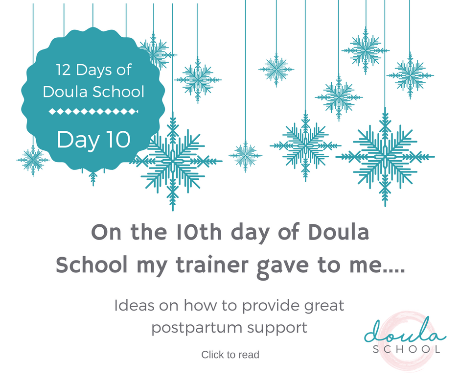 10th day of Doula School